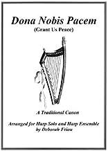 Dona Nobis Pacem (Grant Us Peace): Arranged for Harp Solo & Harp Ensemble by Friou, Deborah (2013) Paperback