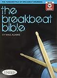 Michael Adamo The Breakbeat Bible Drums Book - Various