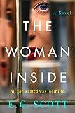 The Woman Inside: A Novel