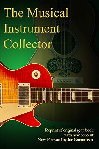 Compare Textbook Prices for The Musical Instrument Collector  ISBN 9798636929345 by Willcutt, J. Robert,Ball, Kenneth R.