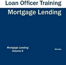 Mortgage Lending - Loan Officer Training