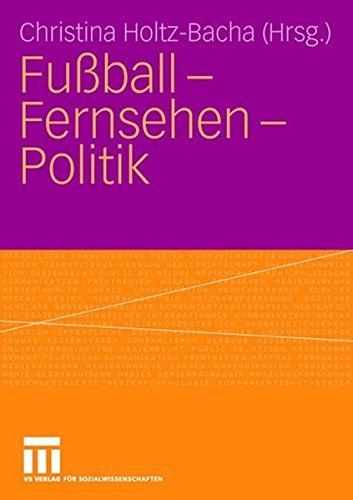 Fußball - Fernsehen - Politik