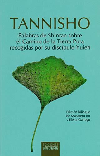 Tannisho: Lamentando las desviaciones: 110 (Palabras de Shinran sobre el Camino de la Tierra Pura recogidas por su discípulo Yuien.)