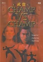 Champ vs. Champ