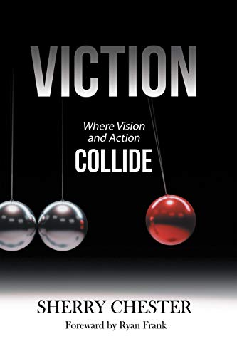 Viction: Where Vision and Action Collide (English Edition ...