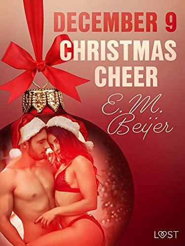 December 9: Christmas Cheer – An Erotic Christmas Calendar (English Edition)