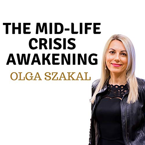 The Mid-Life Crisis Awakening audiobook cover art