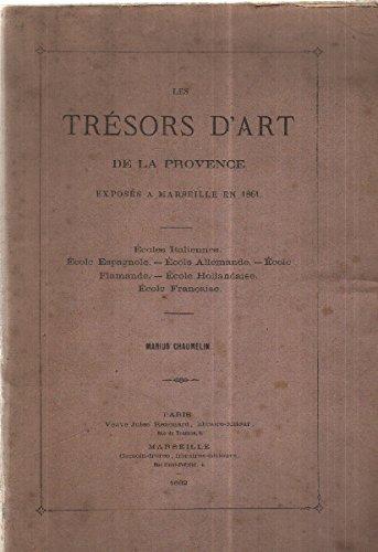 Les tresors d'art de la provence exposes a marseille en 1861