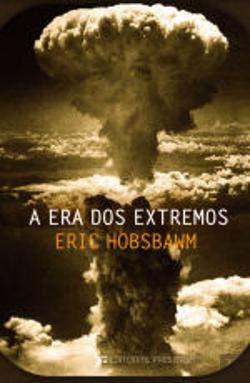 A Era dos Extremos História Breve do Século XX 1914-1991