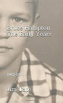 Bruce Hampton: The Early Years: 1962-1970 by [Jim Tate, Chris Cawthray]