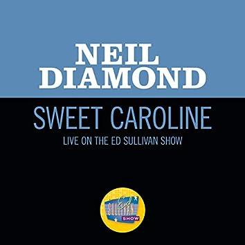 Sweet Caroline (Live On The Ed Sullivan Show, November 30, 1969)