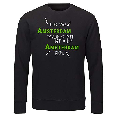 Multifanshop sweatshirt Alleen waar Amsterdam Drauf staat is ook Amsterdam er zwart heren maat S tot 2XL