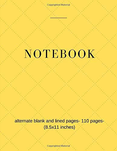 Notebook: alternate blank and lined pages journal- 100 large pages Notebooks- Sketching And Writing Notebook