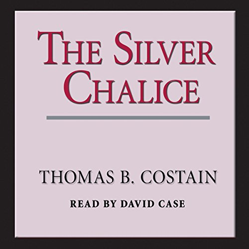 The Silver Chalice audiobook cover art
