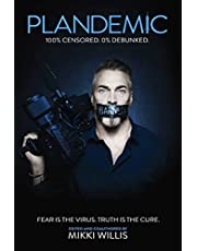 Plandemic: Fear Is the Virus. Truth Is the Cure. (English Edition)
