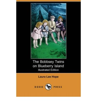 [( The Bobbsey Twins on Blueberry Island )] [by: Laura Lee Hope] [Sep-2007]