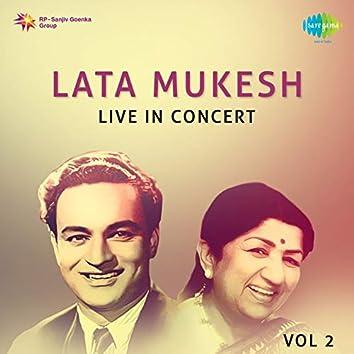 Lata Mukesh Live In Concert, Vol. 2