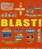 BLAST!~SHOOTING GAME SOUND OMNIBUS VOL.1~