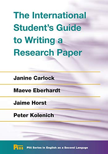 The International Student's Guide to Writing a Research Paper (Pitt Series In English As A Second Language)