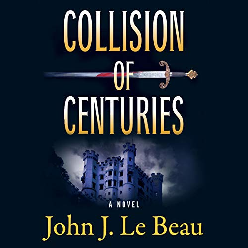 Collision of Centuries audiobook cover art
