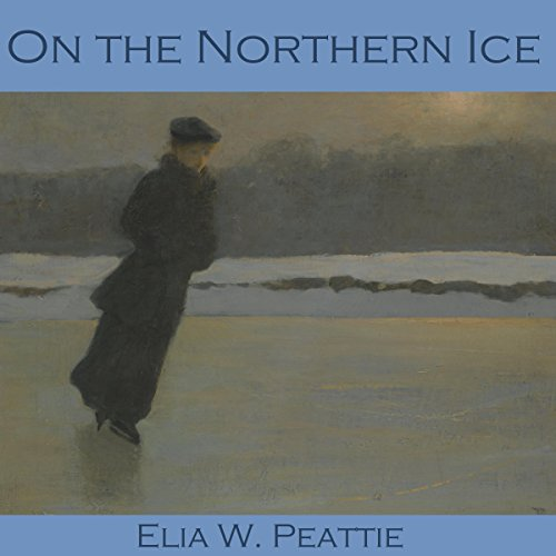 On the Northern Ice audiobook cover art