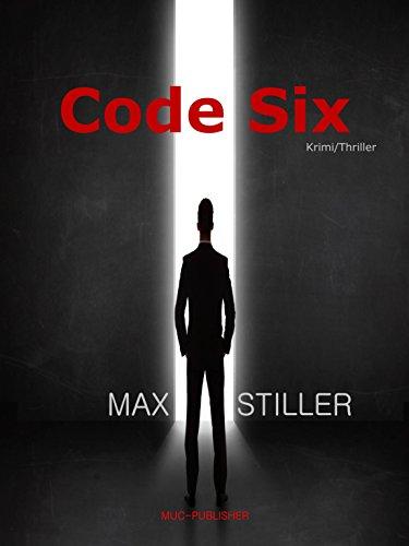 Code Six (German Edition)
