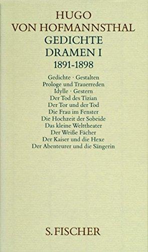 Gesammelte Werke.: Gedichte. Dramen I. 1891-1898 (Hugo von Hofmannsthal, Gesammelte Werke in zehn Einzelbänden)