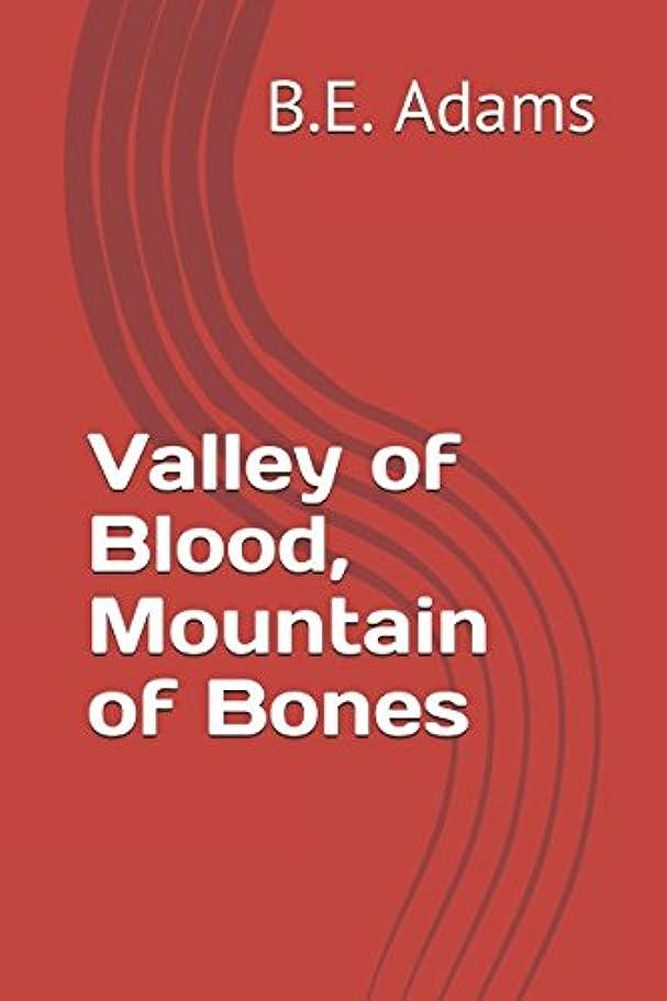 自然シャット長老Vally of Blood, Mountain of Bones