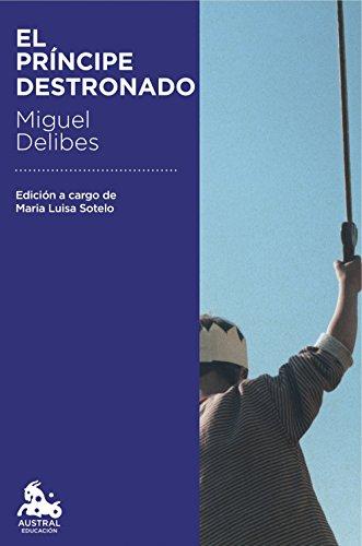 El príncipe destronado de [Miguel Delibes]