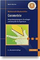 Geometrie: Anwendungsbezogene Grundlagen und Beispiele fr Ingenieure