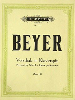 VORSCHULE IM KLAVIERSPIEL OP 101 - arrangiert für Klavier [Noten / Sheetmusic] Komponist: BEYER FERDINAND