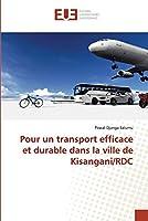 Pour un transport efficace et durable dans la ville de Kisangani/RDC