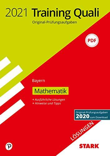 STARK Lösungen zu Training Abschlussprüfung Quali Mittelschule 2021 - Mathematik 9. Klasse - Bayern
