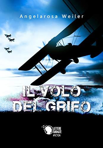 Il volo del grifo (Italian Edition)