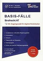 BASIS-FAeLLE - Strafrecht AT: Ab dem Hauptstudium bis zum Referendariat