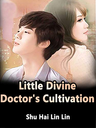 Little Divine Doctor's Cultivation: Volume 46 (English Edition)