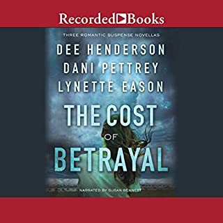 The Cost of Betrayal     Three Romantic Suspense Novellas              By:                                                                                                                                 Dee Henderson,                                                                                        Dani Pettrey,                                                                                        Lynette Eason                               Narrated by:                                                                                                                                 Susan Bennett                      Length: 10 hrs and 31 mins     176 ratings     Overall 4.7