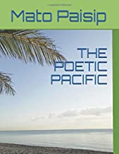 THE POETIC PACIFIC