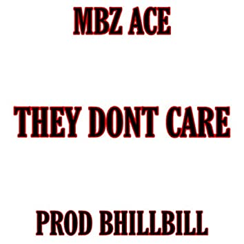 They Dont Care