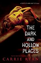 The Dark and Hollow Places[DARK & HOLLOW PLACES][Hardcover]