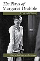 The Plays of Margaret Drabble
