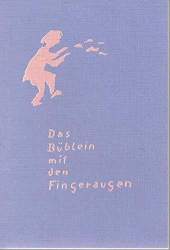 Das Büblein mit den Fingeraugen