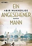 Ein angesehener Mann: Roman (Sam-Wyndham-Serie, Band 1) - Abir Mukherjee