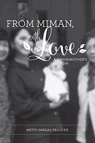 FROM MIMAN, WITH LOVE: A Grandmother's Memoir (English Edition)