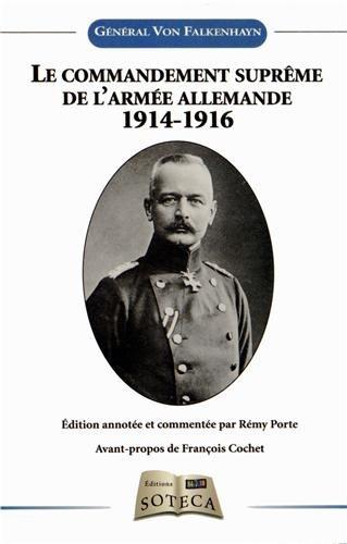 Le commandement suprême de l'armée allemande 1914-1916 et ses décisions essentielles