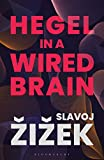 Hegel in A Wired Brain (English Edition)