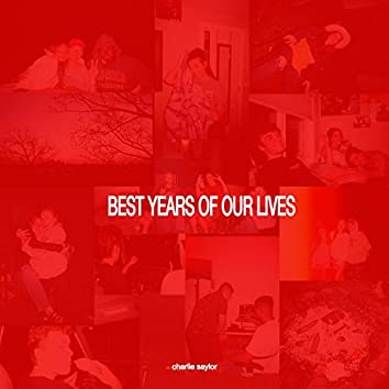 Best Years of Our Lives