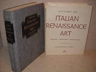 History of Italian Renaissance Art: Painting, Sculpture, Architecture by Frederick Hartt (1977-03-10)