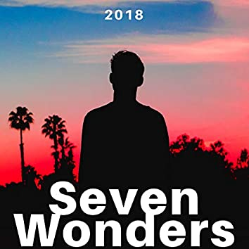 Seven Wonders 2018 - The Best Selection of Relaxing World Music