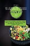 Libro de Cocina Para el Alma Vegana: Deliciosas y fáciles recetas para purificar y energizar tu cuerpo, bajar de peso rápido y ser más feliz todos los días ( SPANISH EDITION)
